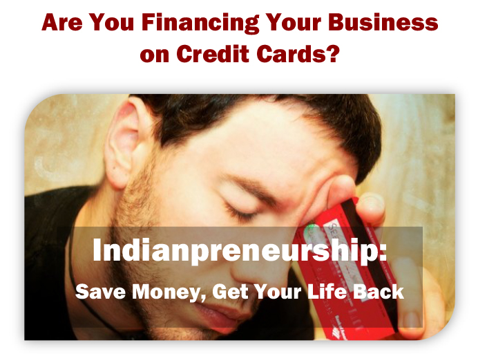 Indianpreneurship Do you fund on credit cards-other-art